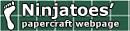 Ninjatoes Papercraft Weblog